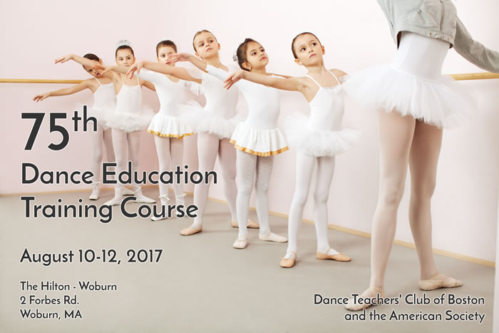 75th Dance Education Training Course, August 10-12, 2017